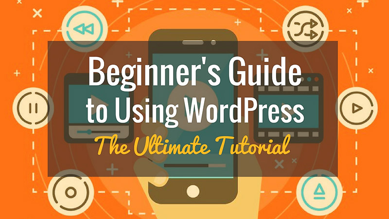 WordPress 101 Ultimate Beginners Guide